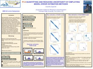 P1.8  QUANTIFYING AND REDUCING UNCERTAINTY BY EMPLOYING MODEL ERROR ESTIMATION METHODS