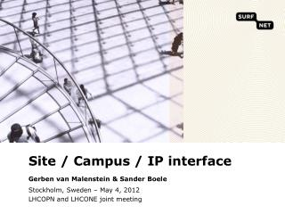 Site / Campus / IP interface