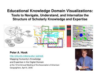 Peter A. Hook ella.slisdiana/~pahook Mapping Humanity's Knowledge