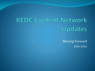 KEDC Content Network Updates