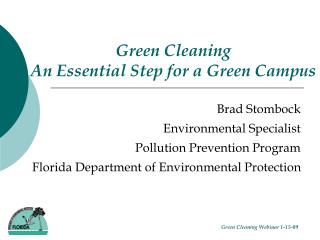 Green Cleaning An Essential Step for a Green Campus