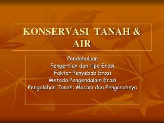 KONSERVASI  TANAH & AIR