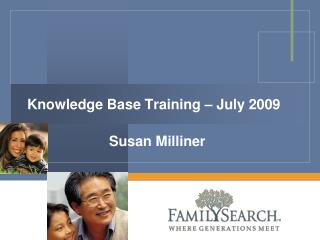 Knowledge Base Training – July 2009