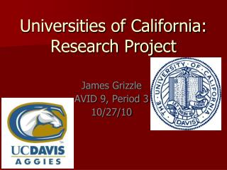 Universities of California: Research Project