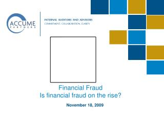 Financial Fraud Is financial fraud on the rise?