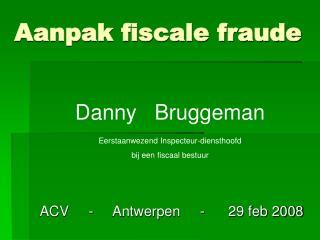 Aanpak fiscale fraude