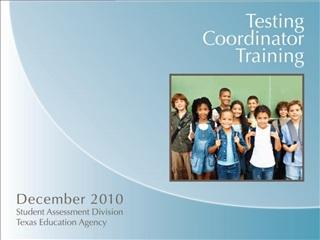 Testing Coordinator Training PowerPoint