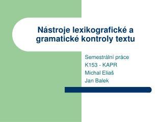 N ástroje lexikografické a gramatické kontroly textu