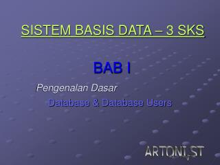 SISTEM BASIS DATA – 3 SKS