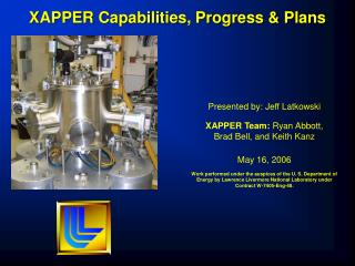XAPPER Capabilities, Progress & Plans