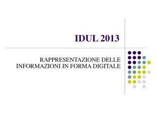 IDUL  2013