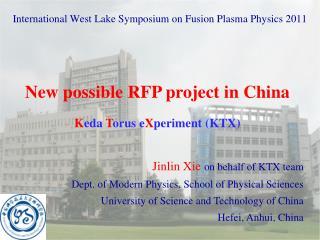 InternationalWest Lake Symposium on Fusion Plasma Physics 2011