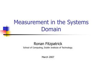 Measurement in the Systems Domain