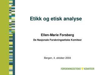 Etikk og etisk analyse