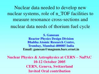Nuclear Physics & Astrophysics at CERN – NuPAC 10-12 October 2005 CERN, Geneva, Switzerland