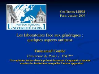Les laboratoires face aux génériques :  quelques aspects antitrust Emmanuel Combe