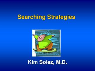 Searching Strategies