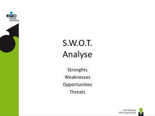 S.W.O.T. Analyse