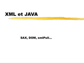 XML et JAVA