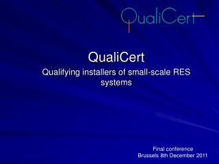QualiCert Qualifying installers of small-scale RES systems