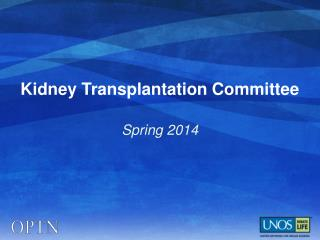 Kidney Transplantation Committee