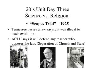 20's Unit Day Three Science vs. Religion:
