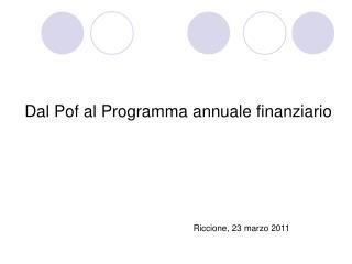 Dal Pof al Programma annuale finanziario