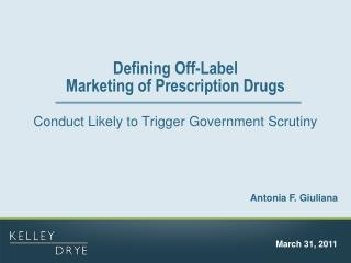 Defining Off-Label  Marketing of Prescription Drugs