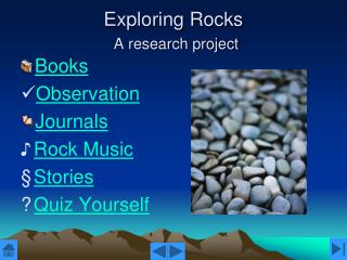 Exploring Rocks  A research project