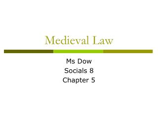 Medieval Law