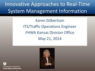 Innovative Approaches to Real-Time System Management Information