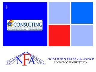 NORTHERN FLYER ALLIANCE ECONOMIC BENEFIT STUDY