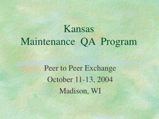 Kansas Maintenance  QA  Program