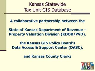 A collaborative partnership between the State of Kansas Department of Revenue –