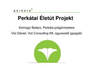 Perkátai Életút Projekt