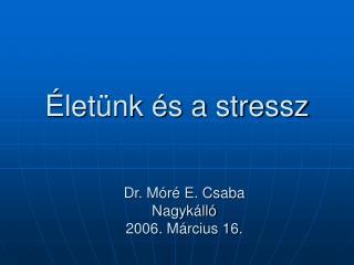 let nk  s a stressz