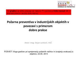 Požarna preventiva v industrijskih objektih v povezavi s primerom  dobre prakse