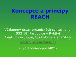 Koncepce a principy REACH
