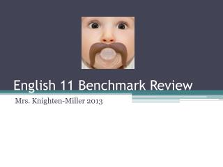 English 11 Benchmark Review