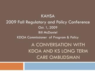 A Conversation with KDOA and KS Long Term Care ombudsman