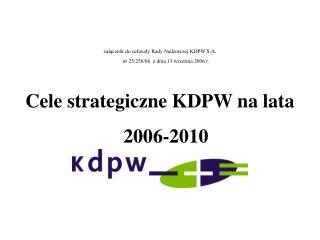 załącznik do uchwały Rady Nadzorczej KDPW S.A. nr  25/258/06   z dnia 13 września 2006 r.