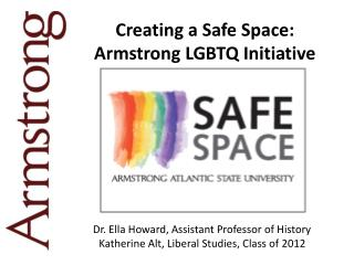 Creating a Safe Space:  Armstrong LGBTQ Initiative