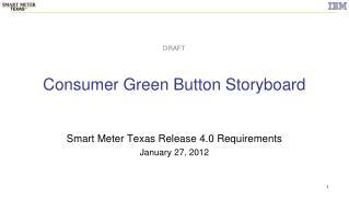 Consumer Green Button Storyboard