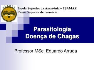 Parasitologia Doença de Chagas