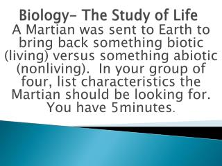 Biology- The Study of Life
