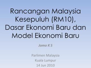 Rancangan Malaysia Kesepuluh (RM10),   Dasar Ekonomi Baru dan Model Ekonomi Baru