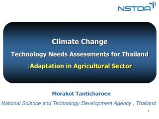 Climate Change  Technology Needs Assessments  for Thailand : Adaptation in Agricultural Sector