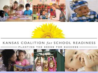 What is the Kansas Coalition for School Readiness?