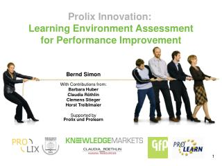 Prolix Innovation: Learning Environment Assessment for Performance Improvement