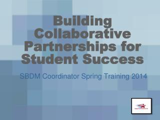 Building Collaborative Partnerships for Student Success